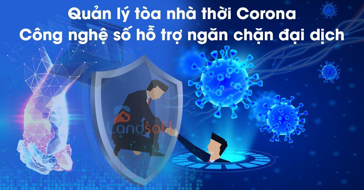 Quản lý tòa nhà thời Corona – Công nghệ số hỗ trợ ngăn chặn đại dịch