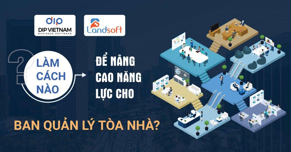Landsoft Control - Giải pháp nâng cao năng lực ban quản lý tòa nhà